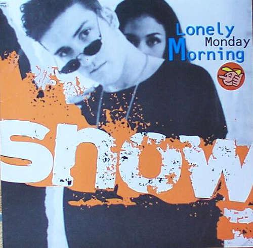 Cover Snow (2) - Lonely Monday Morning (12) Schallplatten Ankauf