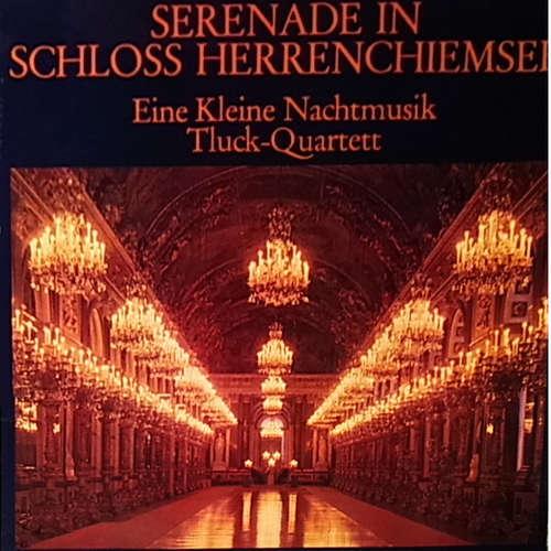 Bild Tluck-Quartett - Serenade In Schloss Herrenchiemsee (LP, Album) Schallplatten Ankauf