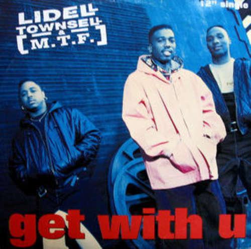 Cover Lidell Townsell & M.T.F. - Get With U (12, Single) Schallplatten Ankauf