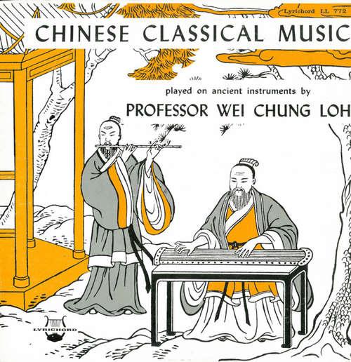 Cover Professor Wei Chung Loh* - Chinese Classical Music (LP, Album) Schallplatten Ankauf