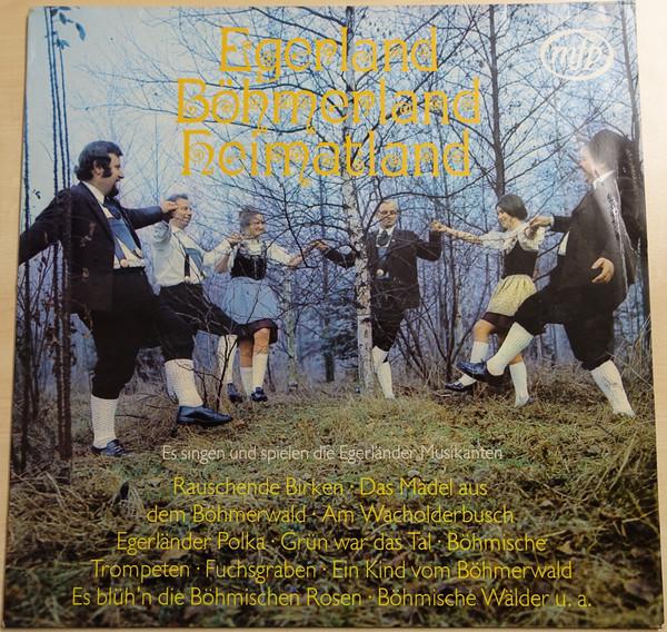 Bild Die Original Egerländer Musikanten - Egerland, Böhmerland, Heimatland (LP, Album) Schallplatten Ankauf