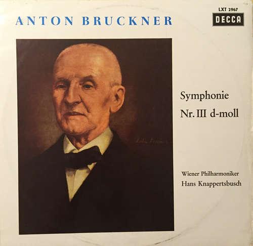 Bild Wiener Philharmoniker, Hans Knappertsbusch, Anton Bruckner - Symphonien Nr. III D-Moll (LP, log) Schallplatten Ankauf