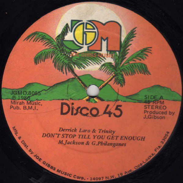 Cover Derrick Laro* & Trinity (4) / Joe Gibbs & The Professionals - Don't Stop Till You Get Enough / And Even Then Keep Going (12) Schallplatten Ankauf