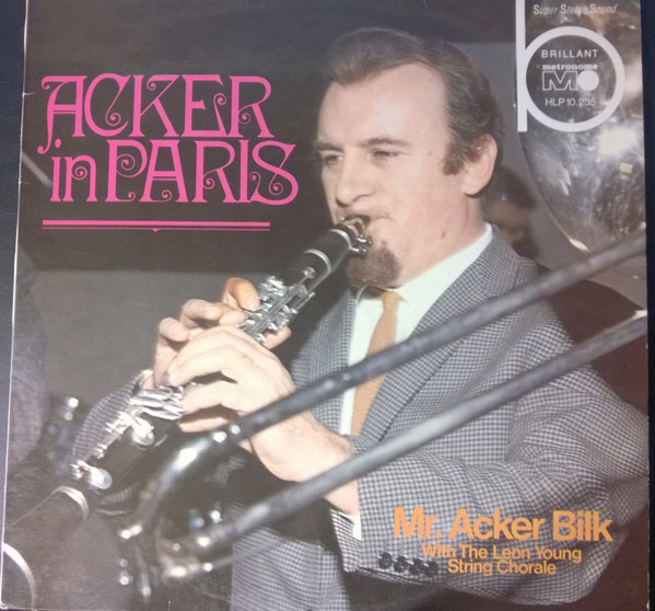 Cover Mr. Acker Bilk* With The Leon Young String Chorale - Acker In Paris (LP, Album) Schallplatten Ankauf