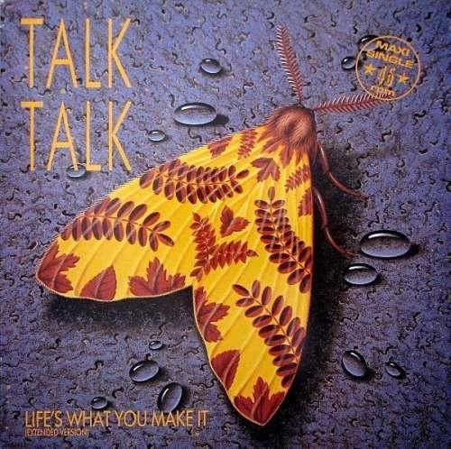 Cover zu Talk Talk - Life's What You Make It (Extended Version) (12, Maxi) Schallplatten Ankauf