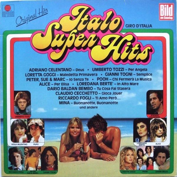 Bild Various - Italo Super Hits - Giro D'Italia (LP, Comp) Schallplatten Ankauf