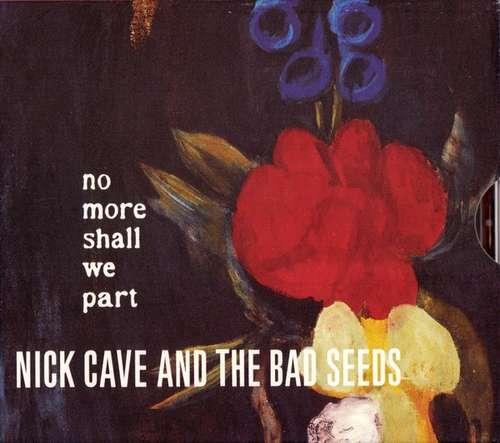 Bild Nick Cave And The Bad Seeds* - No More Shall We Part (CD, Album, RE, Sli) Schallplatten Ankauf