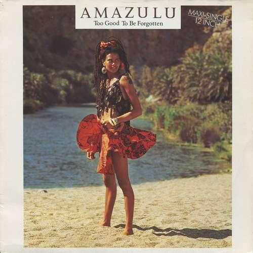 Cover Amazulu - Too Good To Be Forgotten (12, Maxi) Schallplatten Ankauf