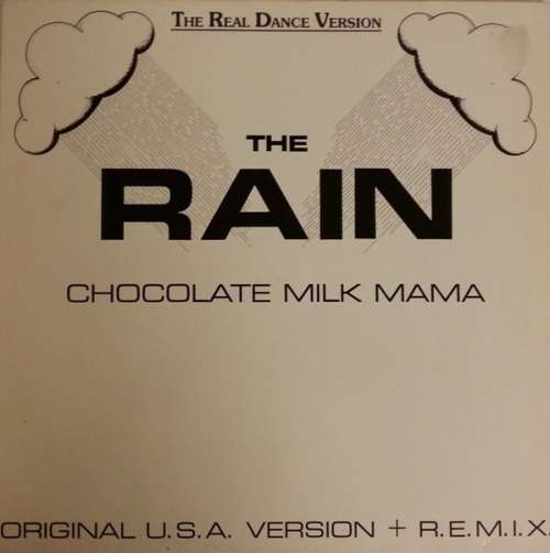 Cover zu Chocolate Milk Mama - The Rain (12) Schallplatten Ankauf