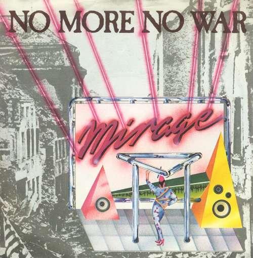 Cover Mirage (7) - No More No War (7, Single) Schallplatten Ankauf