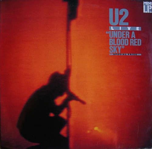 Bild U2 - Under A Blood Red Sky (Live) (LP, MiniAlbum, RE) Schallplatten Ankauf