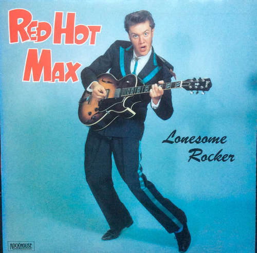 Cover zu Red Hot Max & Cats - Lonesome Rocker (LP, Album) Schallplatten Ankauf