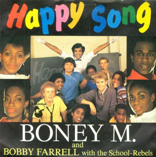 Bild Boney M. And Bobby Farrell With The School-Rebels* - Happy Song (7, Single) Schallplatten Ankauf