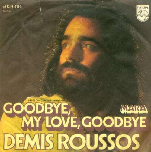 Bild Demis Roussos - Goodbye, My Love, Goodbye (7, Single) Schallplatten Ankauf