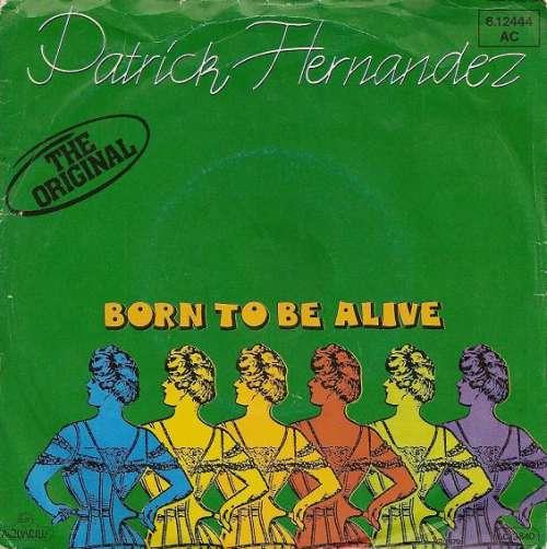 Bild Patrick Hernandez - Born To Be Alive (7, Single) Schallplatten Ankauf