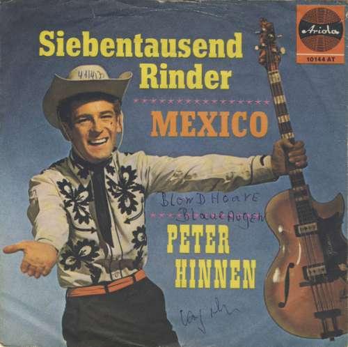 Bild Peter Hinnen - Mexico (7, Single, Mono) Schallplatten Ankauf