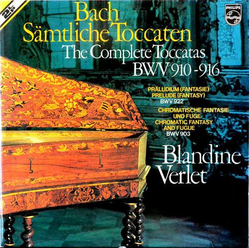 Cover zu Bach* - Blandine Verlet - Sämtliche Toccaten = The Complete Toccatas, BWV 910-916 / Präludium (Fantasie) = Prelude (Fantasy), BWV 922 / Chromatische Fantasie Und Fugue = Chromatic Fantasy And Fugue, BWV 903 (2xLP) Schallplatten Ankauf