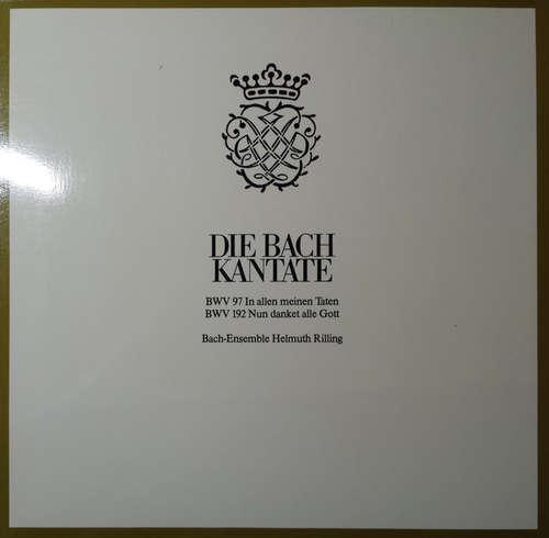 Bild Johann Sebastian Bach, Helmuth Rilling - Die Bach Kantate - BWV 97, BWV 192 (LP) Schallplatten Ankauf