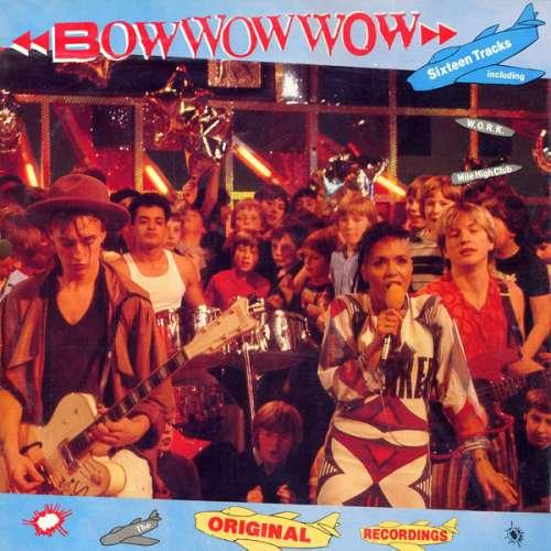 Cover Bow Wow Wow - Original Recordings (LP, Comp) Schallplatten Ankauf