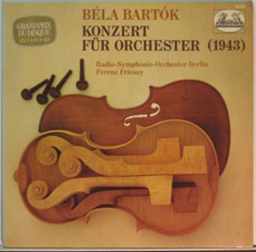 Bild Béla Bartók - Radio Symphony Orchestra, Berlin*, Ferenc Fricsay - Concerto For Orchestra (1943) (LP) Schallplatten Ankauf