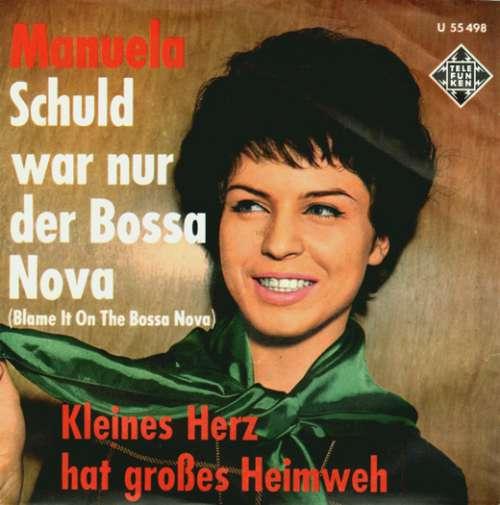 Cover Manuela (5) - Schuld War Nur Der Bossa Nova (7, Single, Str) Schallplatten Ankauf