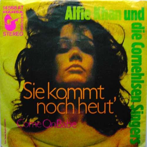 Bild Alfie Khan Und Die Cornehlsen Singers - Sie Kommt Noch Heut' (7, Single) Schallplatten Ankauf