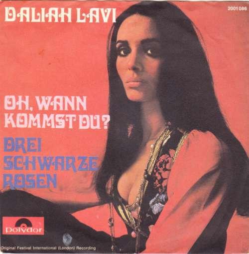 Bild Daliah Lavi - Oh, Wann Kommst Du? / Drei Schwarze Rosen (7, Single) Schallplatten Ankauf