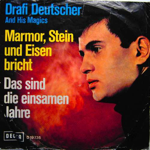 Bild Drafi Deutscher And His Magics - Marmor, Stein Und Eisen Bricht (7, Single) Schallplatten Ankauf