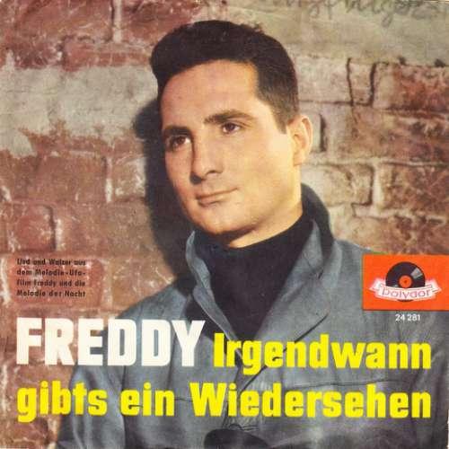 Bild Freddy* - Melodie Der Nacht / Irgendwann Gibt's Ein Wiedersehn (7, Single, Mono) Schallplatten Ankauf