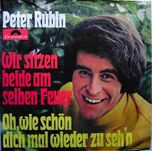 Cover Peter Rubin - Wir Sitzen Beide Am Selben Feuer (7, Single) Schallplatten Ankauf