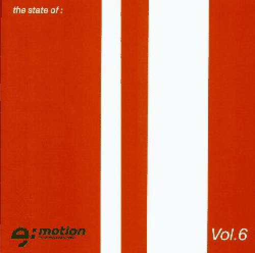 Cover Various - The State Of E:Motion Vol. 6 (2xCD, Comp) Schallplatten Ankauf