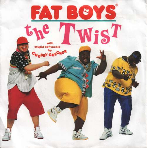 Cover Fat Boys With Stupid Def Vocals By Chubby Checker - The Twist (7, Single) Schallplatten Ankauf