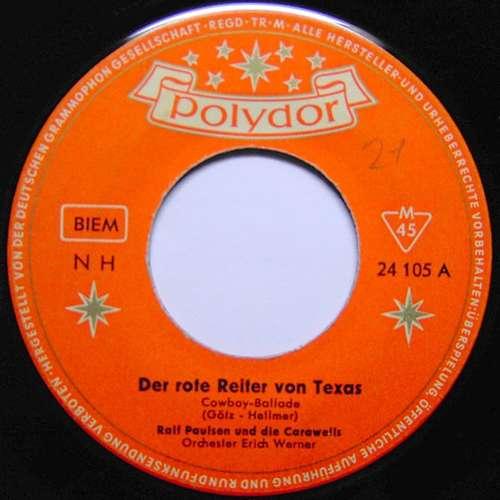 Cover zu Ralf Paulsen Und Die Carawells - Der Rote Reiter Von Texas / Zwei Freunde Zogen In Die Welt (7, Single, Mono) Schallplatten Ankauf