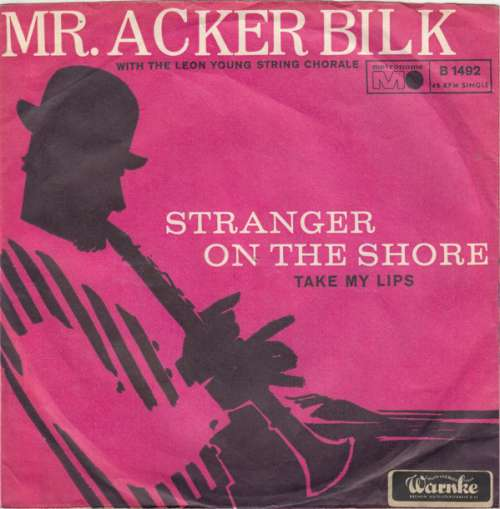 Bild Mr. Acker Bilk* With The Leon Young String Chorale - Stranger On The Shore (7, Single) Schallplatten Ankauf