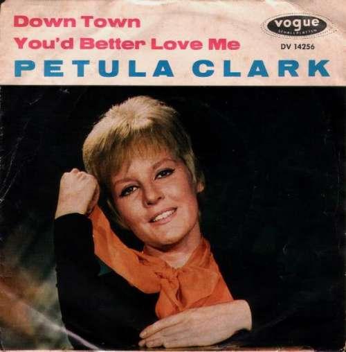 Bild Petula Clark - Down Town / You'd Better Love Me (7, Single) Schallplatten Ankauf