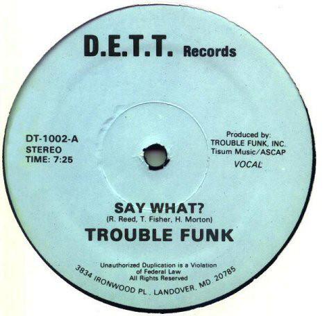 Bild Trouble Funk - Say What? (12) Schallplatten Ankauf