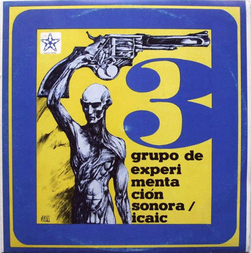 Cover Grupo De Experimentación Sonora Del ICAIC - 3 (LP, Album, Ora) Schallplatten Ankauf
