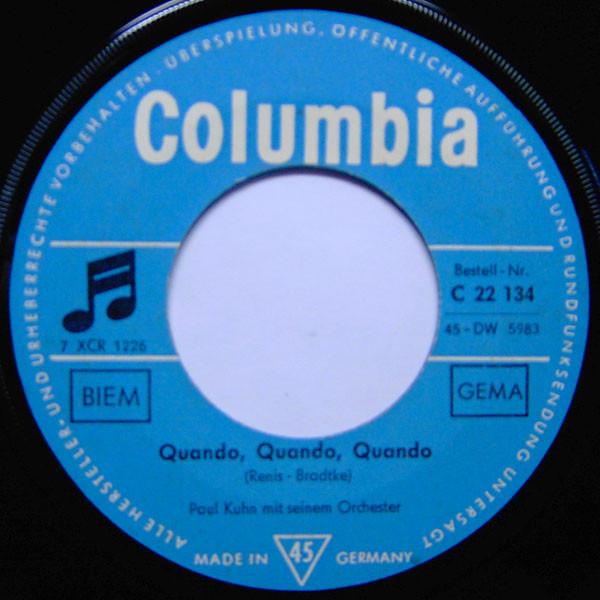 Bild Paul Kuhn Mit Seinem Orchester - Quando, Quando, Quando (7, Single) Schallplatten Ankauf