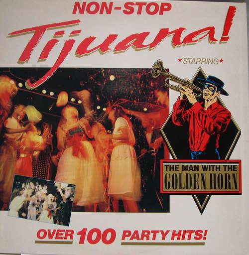 Cover The Man With The Golden Horn - Non-Stop Tijuana (2xLP, Gat) Schallplatten Ankauf