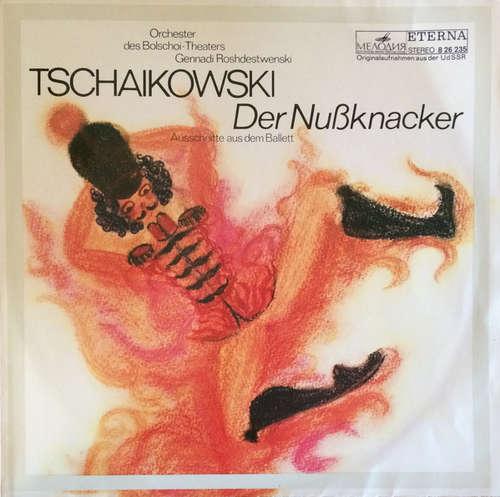 Bild Tschaikowski*, Orchester Des Bolschoi-Theaters*, Gennadi Roshdestwenski* - Der Nussknacker (LP, Album, RE) Schallplatten Ankauf