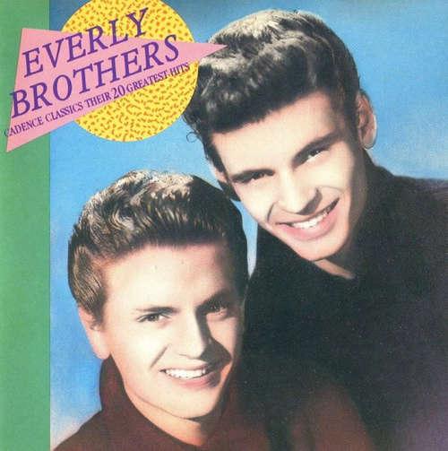 Bild The Everly Brothers* - Cadence Classics - Their 20 Greatest Hits (CD, Comp) Schallplatten Ankauf