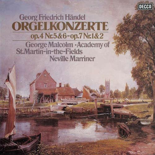 Bild Georg Friedrich Händel, George Malcolm ∙ Academy Of St.Martin-in-the-Fields*, Neville Marriner* - Orgelkonzerte Op.4 Nr.5&6 - Op.7 Nr.1&2 (LP) Schallplatten Ankauf
