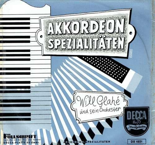 Bild Will Glahé Und Sein Orchester - Akkordeon Spezialitäten (7, EP) Schallplatten Ankauf