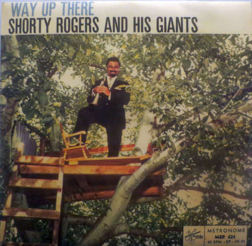 Bild Shorty Rogers And His Giants - Way up There (7, Single) Schallplatten Ankauf