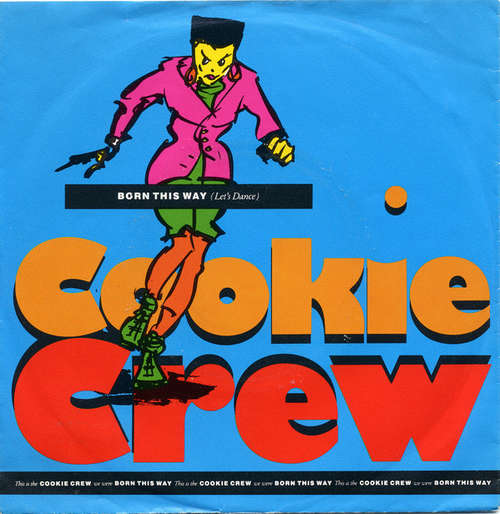 Cover Cookie Crew* - Born This Way (Let's Dance) (7, Single) Schallplatten Ankauf