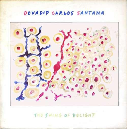 Cover Devadip Carlos Santana* - The Swing Of Delight (2xLP, Gat) Schallplatten Ankauf