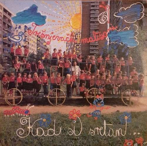 Cover zu Trešnjevački Mališani Uz Zabavni Orkestar - Kad Si Sretan... (LP, Album) Schallplatten Ankauf