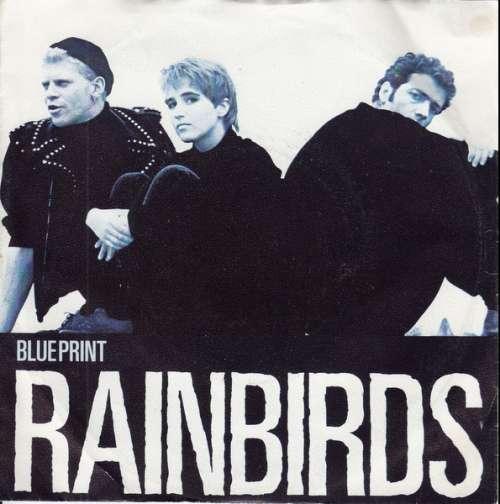 Cover Rainbirds - Blueprint (7, Single) Schallplatten Ankauf