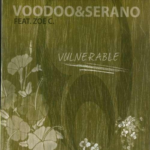 Bild VooDoo & Serano Feat. Zoe C.* - Vulnerable (12) Schallplatten Ankauf
