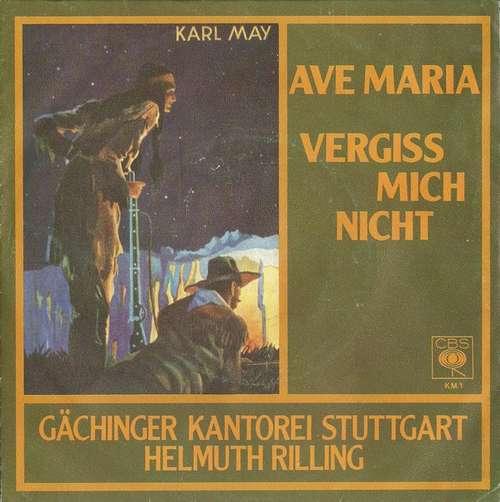 Cover Gächinger Kantorei Stuttgart, Helmuth Rilling - Ave Maria / Vergiss Mich Nicht (7, Single) Schallplatten Ankauf